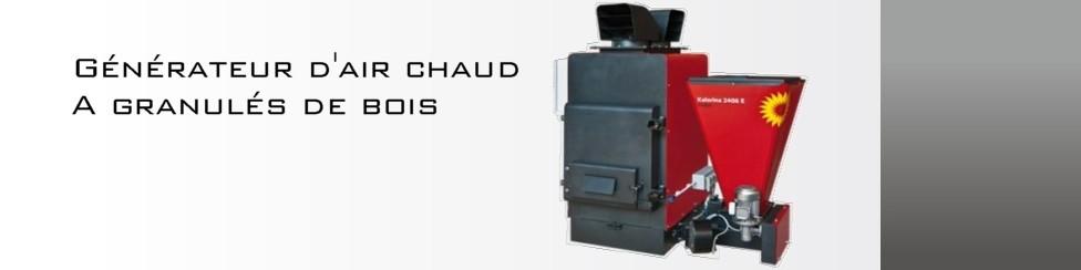 Générateur d'air chaud à granulé de bois