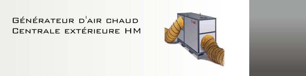 Générateur d'air chaud Centrale extérieure